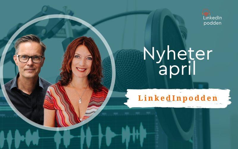 nyheter LinkedIn april